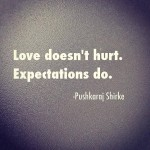 Expectations Vs. Love