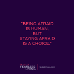 Feeling the Fear is Human